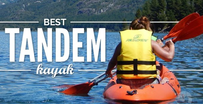 best tandem kayaks, tandem kayak, best tandem, tandems, tandem, 2 person kayaks, best two person kayaks, best 2 person kayak