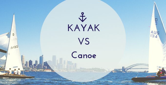 kayak vs canoe, canoe vs kayak, kayak and canoe, canoe and kayak, kayak buyer guide